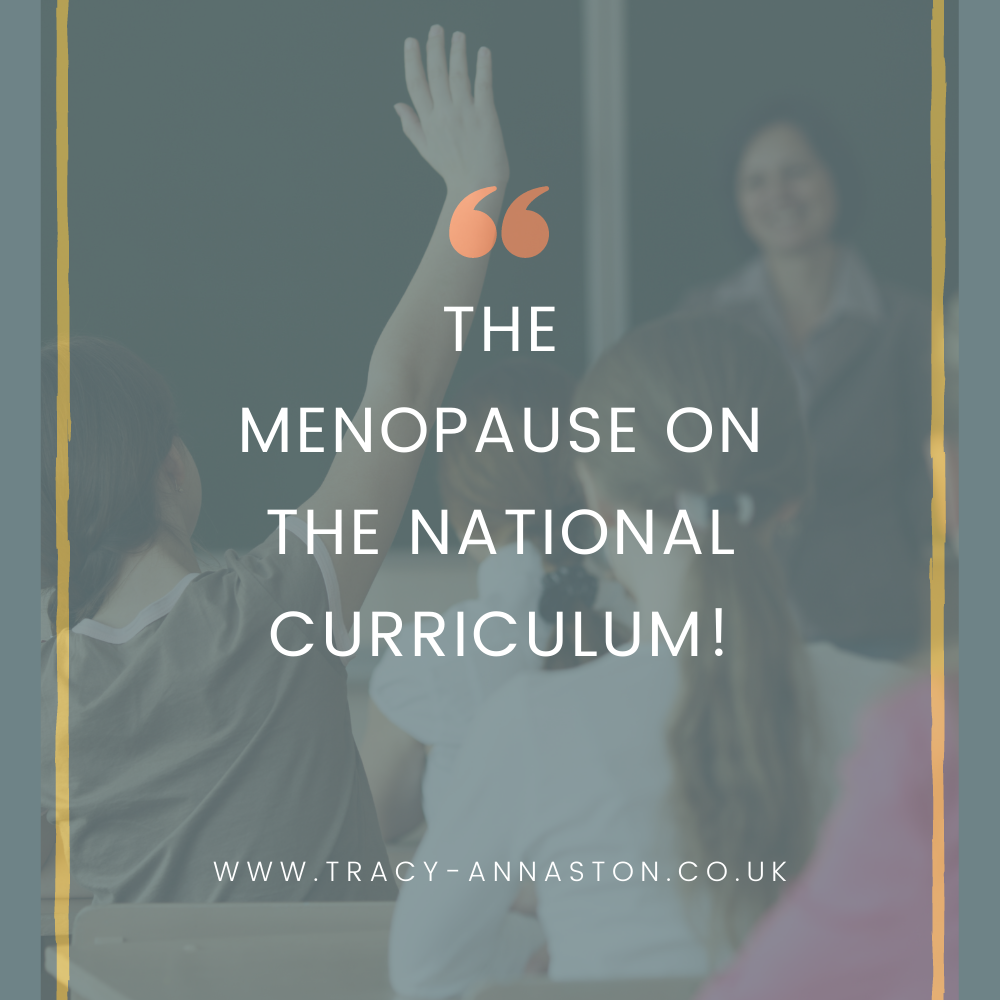 menopause on the National Curriculum